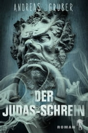 Der Judas-Schrein ebook by Andreas Gruber