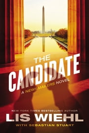 The Candidate ebook by Lis Wiehl,Sebastian Stuart