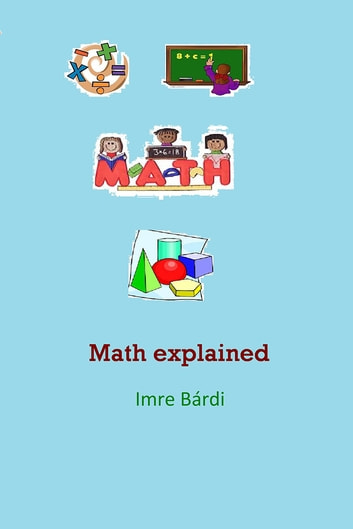 Math explained ebook by Imre Bárdi