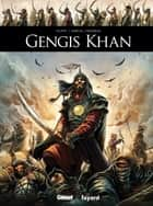 Gengis Khan ebook by Denis-Pierre Filippi, Manuel Garcia, Marie Favereau