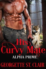 His Curvy Mate ebook by Georgette St. Clair