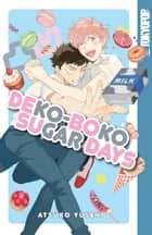 Dekoboko Sugar Days ebook by