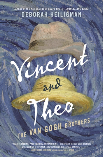 Vincent and Theo - The Van Gogh Brothers ebook by Deborah Heiligman