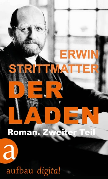 Der Laden - Roman. Zweiter Teil ebook by Erwin Strittmatter