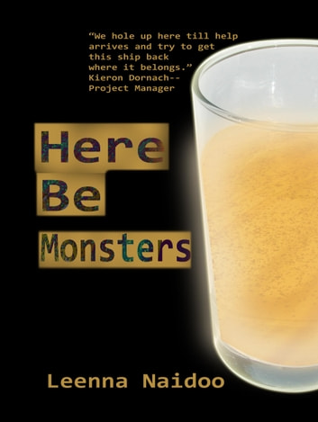 Here Be Monsters ebook by Leenna Naidoo