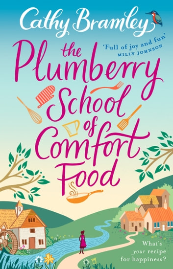 The Plumberry School of Comfort Food ebook by Cathy Bramley