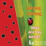 Ladybug, Ladybug, What Are You Doing? ebook by Jo Cleland