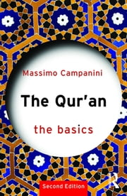The Qur'an - The Basics ebook by Massimo Campanini