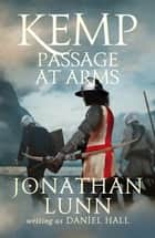 Kemp: Passage at Arms ebook by Jonathan Lunn