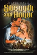 Strength and Honor ebook by Joyce Case