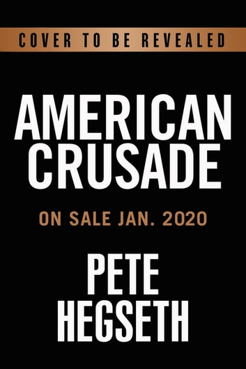 American Crusade - Our Fight to Stay Free ebook by Pete Hegseth