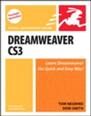 Dreamweaver CS3 for Windows and Macintosh: Visual QuickStart Guide - Visual QuickStart Guide ebook by Tom Negrino,Dori Smith