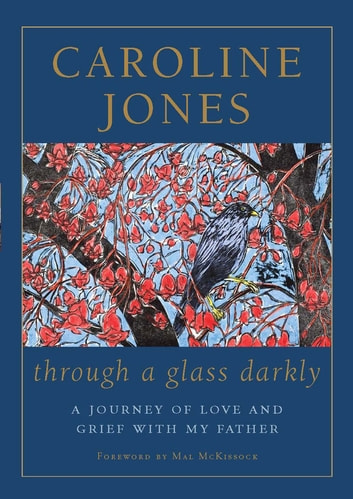 Through a glass darkly ebook by caroline jones 9780730498131 through a glass darkly a journey of love and grief with my father ebook by fandeluxe Images