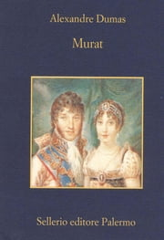 Murat ebook by Alexandre Dumas