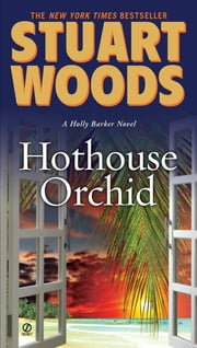 Hothouse Orchid ebook by Stuart Woods