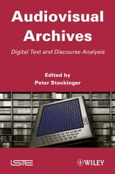 Audiovisual Archives - Digital Text and Discourse Analysis ebook by