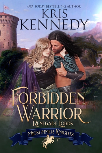 Forbidden Warrior ebook by Kris Kennedy,Midsummer Knights