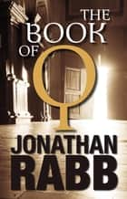 The Book of Q ebook by Jonathan Rabb