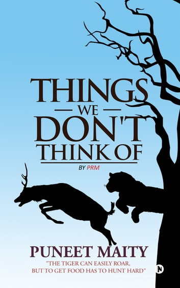 Things We Don't Think of ebook by Puneet Maity