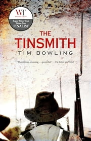 The Tinsmith ebook by Tim Bowling