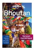Bhoutan - 1ed ebook by LONELY PLANET