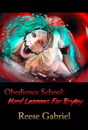 Obedience School ebook by Reese  Gabriel