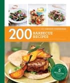 Hamlyn All Colour Cookery: 200 Barbecue Recipes - Hamlyn All Colour Cookbook ebook by Louise Pickford