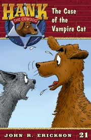 The Case of the Vampire Cat ebook by John R. Erickson,Gerald L. Holmes