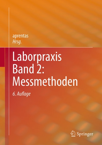 Laborpraxis Band 2: Messmethoden ebook by