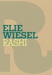 Rashi ebook by Elie Wiesel,Catherine Temerson