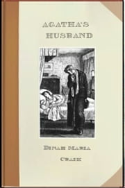 Agatha's Husband ebook by Dinah Maria Craik