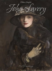John Lavery: 101 Paintings ebook by Fabien Newfield