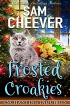 Frosted Croakies ebook by