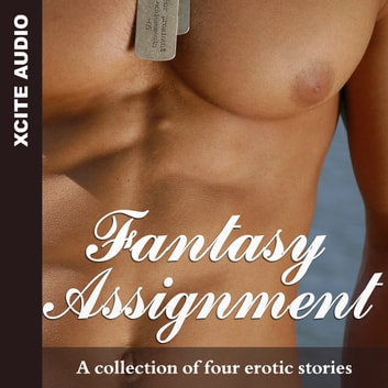 Fantasy Assignment - A collection of four erotic stories audiobook by Miranda Forbes