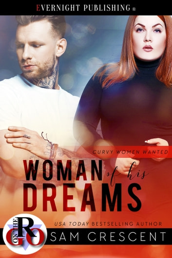 Woman of His Dreams ebook by Sam Crescent