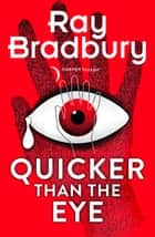 Quicker than the Eye ebook by