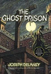 Ghost Prison ebook by Joseph Delaney