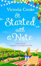 It Started With A Note ebook by Victoria Cooke