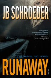 Runaway ebook by JB Schroeder