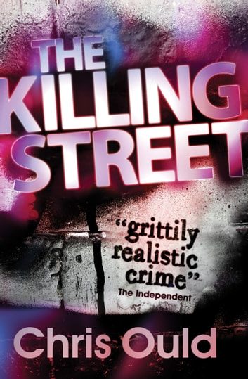 The Killing Street: Street Duty (Book 2) ebook by Chris Ould