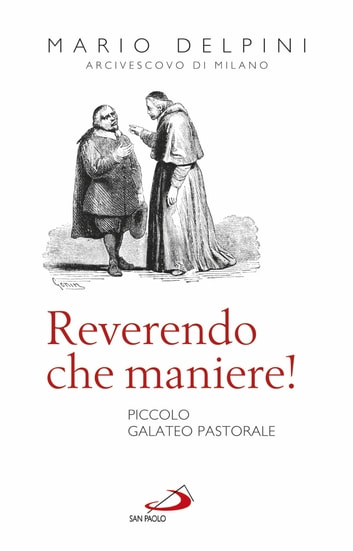 Reverendo, che maniere! ebook by Mario Delpini