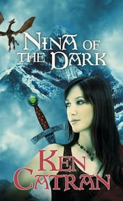 Nina of the Dark ebook by Catran Ken