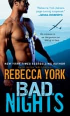 Bad Nights ekitaplar by Rebecca York