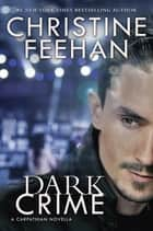 Dark Crime e-kirjat by Christine Feehan