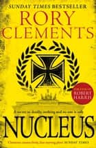 Nucleus eBook by Rory Clements