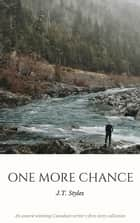 One More Chance ebook by J.T. (Janni) Styles