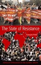The State of Resistance ebook by Francois Polet