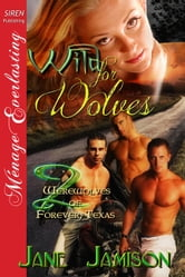 Wild for Wolves ebook by Jane Jamison