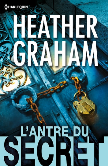 L'antre du secret ebook by Heather Graham