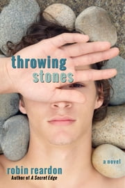 Throwing Stones ebook by Robin Reardon